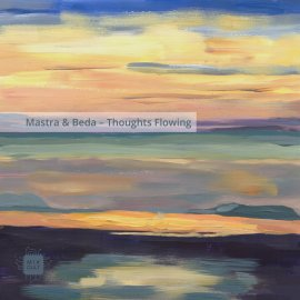 Mastra, Beda – Thoughts Flowing EP [Digital]