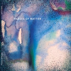 Spitzer Records pres. Phases Of Matter [CD/ Digital/ Compilation]