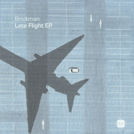 Brickman - Late Flight EP [Digital]