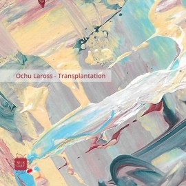 Ochu Laross - Transplantation EP [Digital]