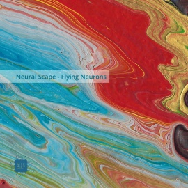 Neural Scape - Flying Neurons EP [Digital]