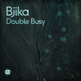 Bjika - Double Busy EP [Digital]