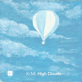 Ki.Mi. - High Clouds EP [Digital]