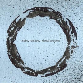 Andrey Pushkarev pres.MixCult Circle One [CD, mixed]