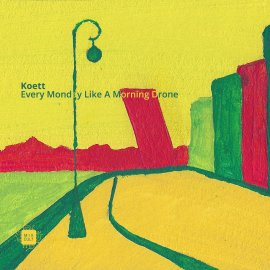 Koett  - Every Monday Like A Morning Drone  EP [Digital]