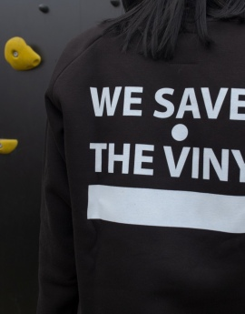 Sweatshirt: We Saved The Vinyl / Model B