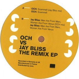 OCH Vs Jay Bliss ‎– The Remix EP (12