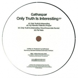 Gathaspar ‎– Only Truth Is Interesting EP [12